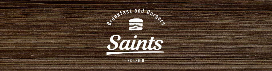 Saints Breakfast & Burgers